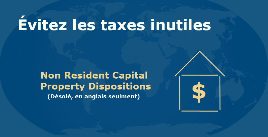 Non Resident Capital Property Dispositions (Désolé, en anglais seulment)